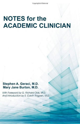 Notes for the Academic Clinician