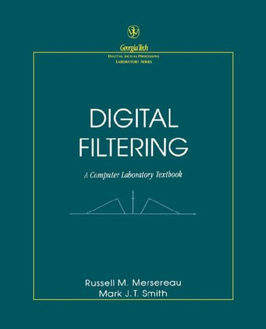 Digital Filtering: A Computer Laboratory Textbook