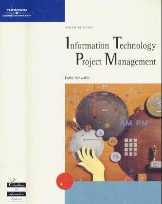 Information Technology Project Management, Third Edition