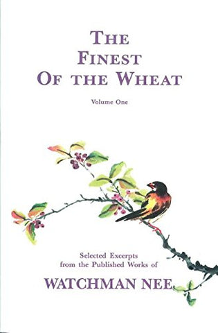 1: The Finest of the Wheat