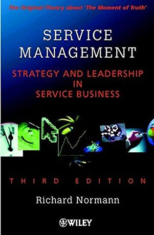 Service Management : Strategy and Leadership in Service Business, 3rd Edition