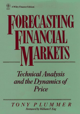 Forecasting Financial Markets: Technical Analysis and the Dynamics of Price