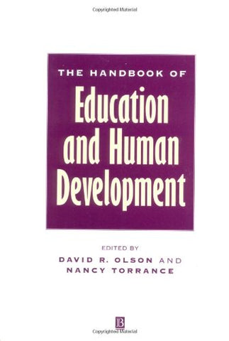 The Handbook of Education and Human Development: New Models of Learning, Teaching and Schooling