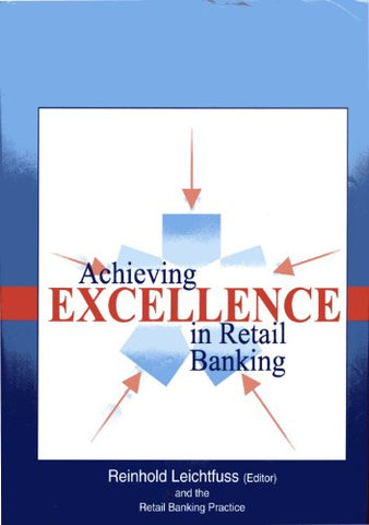 Achieving Excellence in Retail Banking