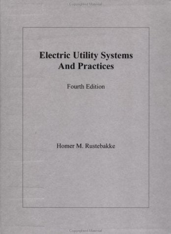 Electric Utility Systems and Practices