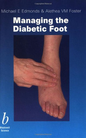 Managing the Diabetic Foot (1st Edition)