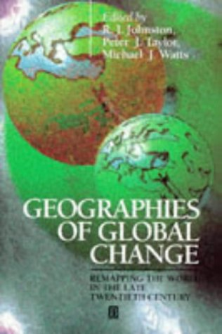 Geographies of Global Change: Remapping the World in the Late Twentieth Century
