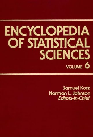 Encyclopedia of Statistical Sciences, Multivariate Analysis to Plackett and Burman Designs (Volume 6)