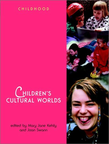 Children's Cultural Worlds (Wiley & OU Childhood)