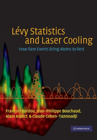Lvy Statistics and Laser Cooling: How Rare Events Bring Atoms to Rest