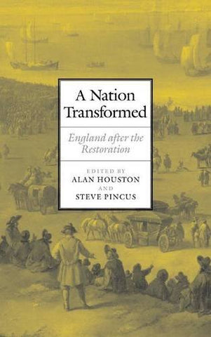 A Nation Transformed: England after the Restoration