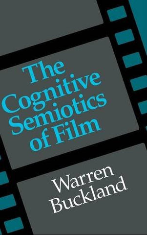 The Cognitive Semiotics of Film