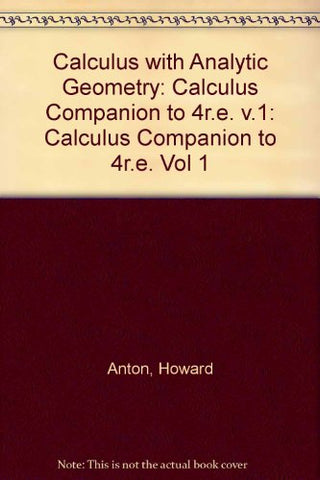 Calculus with Analytic Geometry, Fourth Edition