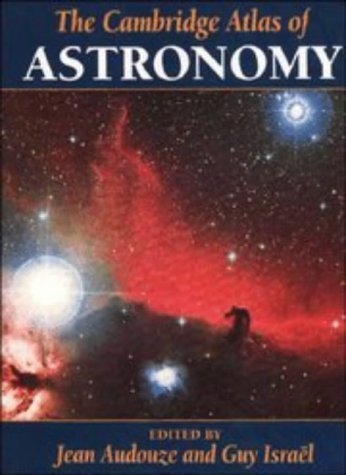 The Cambridge Atlas of Astronomy