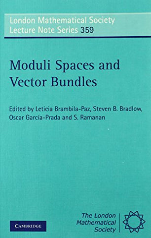 Moduli Spaces and Vector Bundles (London Mathematical Society Lecture Note Series)