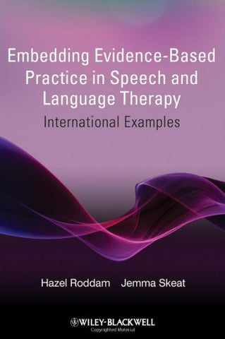 Embedding Evidence-Based Practice in Speech and Language Therapy: International Examples
