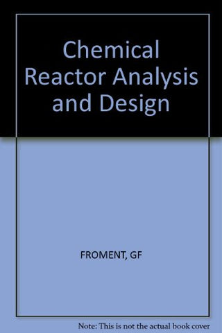 Chemical Reactor Analysis and Design