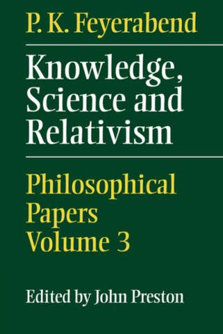 Knowledge, Science and Relativism