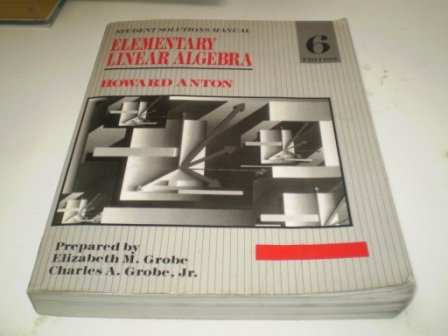 Elementary Linear Algebra, Student Solution Manual