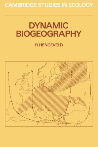 Dynamic Biogeography (Cambridge Studies in Ecology)