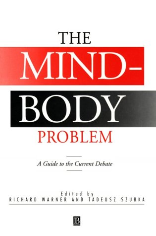 The Mind-Body Problem: A Guide to the Current Debate