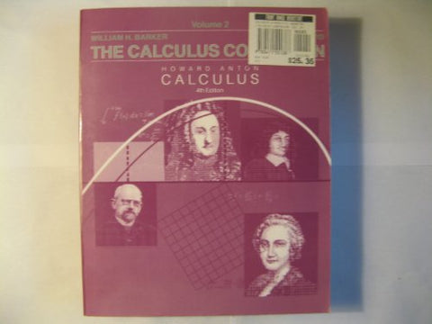 The Calculus Companion, Volume 2, to accompany Calculus with Analytic Geometry, 4th edition