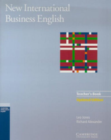 New International Business English Updated Edition Teacher's Book: Communication Skills in English for Business Purposes (Cambridge Professional)