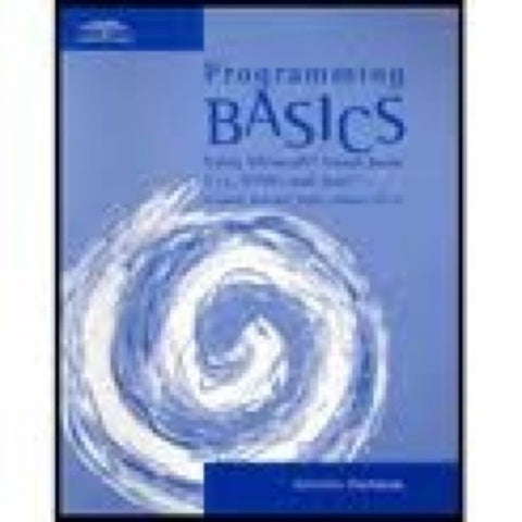 Programming Basics: Using Microsoft Visual Basic, C++, HTML, and Java Activities Workbook