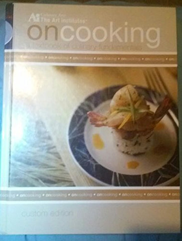 On Cooking - A Textbook of Culinary Fundamentals - Custom Edition (A textbook of Culinary Fundamentals)