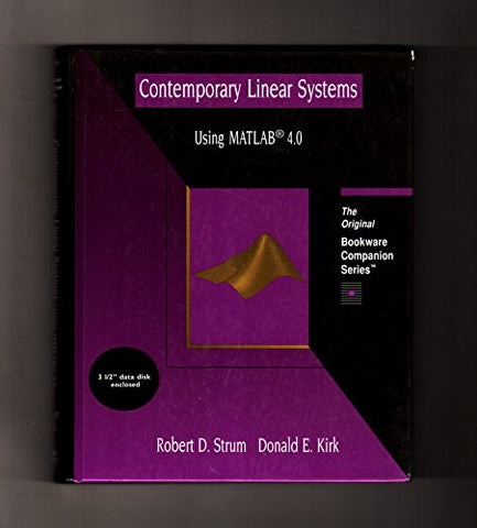 Contemporary Linear Systems Using MATLAB 4.0 (A volume in the PWS BookWare Companion Series)