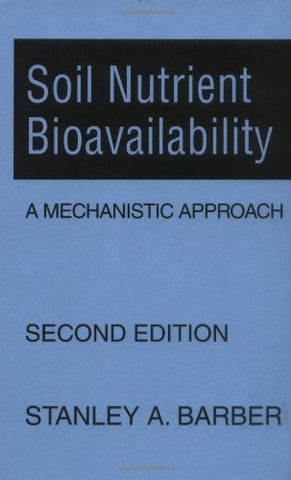 Soil Nutrient Bioavailability: A Mechanistic Approach
