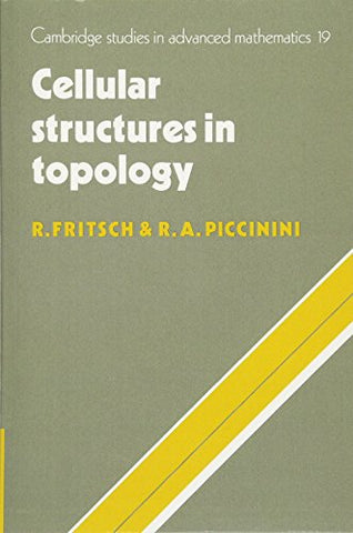 Cellular Structures in Topology (Cambridge Studies in Advanced Mathematics)