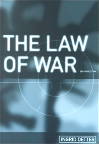 The Law of War (LSE Monographs in International Studies)