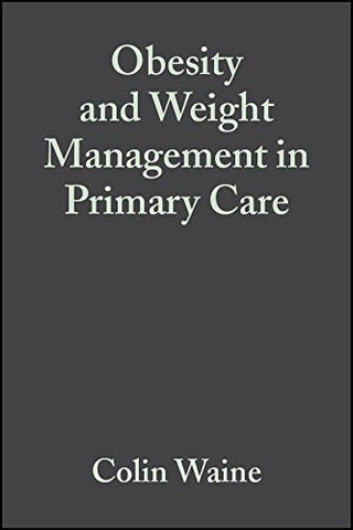 Obesity and Weight Management in Primary Care