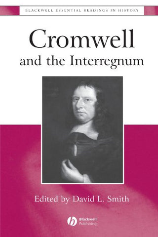 Cromwell and the Interregnum: The Essential Readings