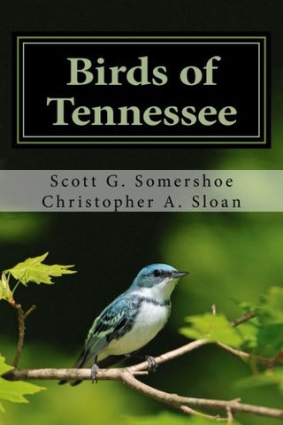 Birds of Tennessee: A New Annotated Checklist