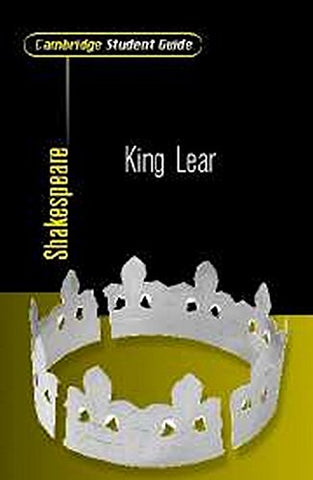 Cambridge Student Guide to King Lear (Cambridge Student Guides)