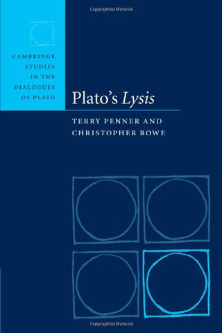 Plato's Lysis (Cambridge Studies in the Dialogues of Plato)