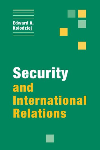 Security and International Relations (Themes in International Relations)