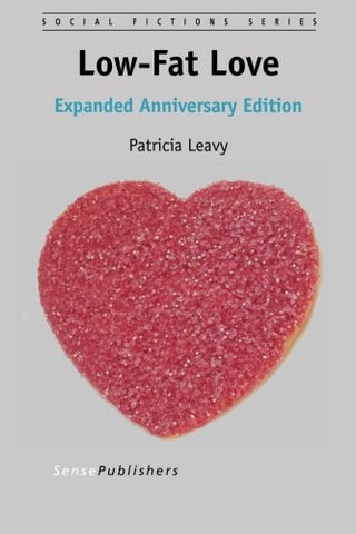 Low-Fat Love, Expanded Anniversary Edition (Social Fictions)