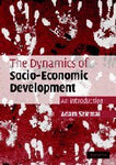 The Dynamics of Socio-Economic Development: An Introduction