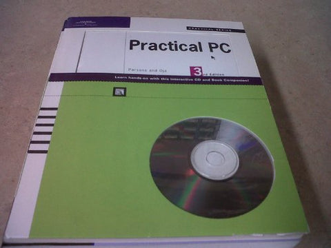 The Practical PC, 3rd Edition (Practical Series)