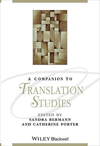 A Companion to Translation Studies (Blackwell Companions to Literature and Culture (Hardcover))