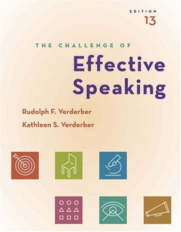 The Challenge of Effective Speaking (with CD-ROM and SpeechBuilder Express/InfoTrac) (Available Titles CengageNOW)