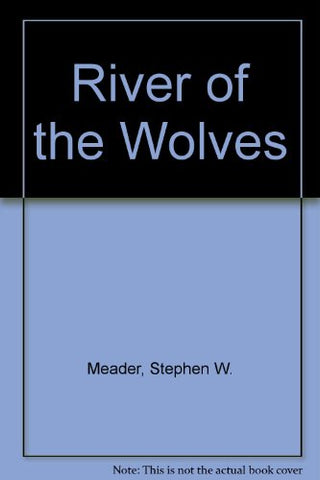 River of the Wolves