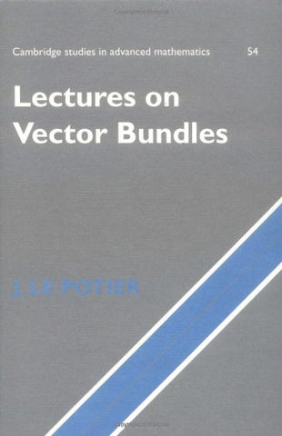 Lectures on Vector Bundles (Cambridge Studies in Advanced Mathematics)