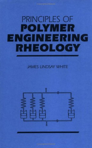 Principles of Polymer Engineering Rheology