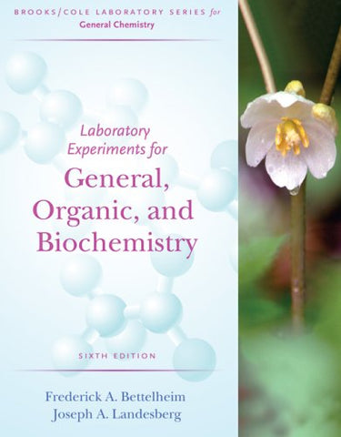Laboratory Experiments for General, Organic and Biochemistry (Brooks/Cole Laboratory Series for General Chemistry)