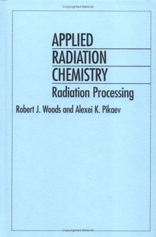 Applied Radiation Chemistry: Radiation Processing