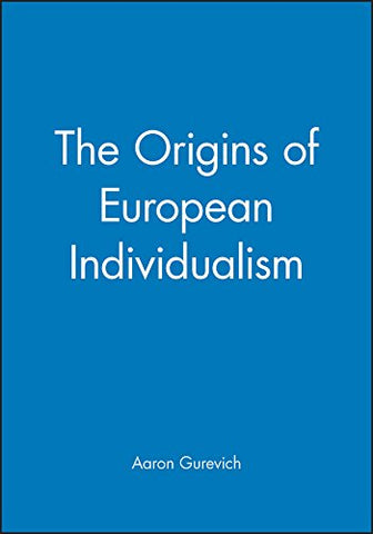 The Origins of European Individualism